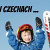 SUPER FERIE W CZECHACH / ČERVENA VODA &#038; DOLNI MORAVA SKI RESORT Z POLSKĄ SZKOŁĄ NARCIARSKĄ / <br /><strong>SUPER CENA 7 DNI 1199 zł./os </strong>