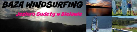 GALERIA ZDJĘĆ I FILM / DŁUGI WEEKEND CZERWCOWY / KURS WINDSURFING / OTWARCIE BAZY WINDSURFING / BIELAWA / JEZIORO SUDETY.